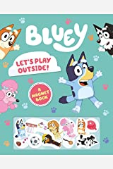 Bluey: Let's Play Outside!: A Magnet Book Hardcover
