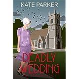 Deadly Wedding: A World War II Mystery (Deadly Series Book 2)