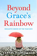 Beyond Grace's Rainbow: An emotional and gripping novel that will tug at your heartstrings (Harperimpulse Contemporary Romance) Kindle Edition