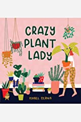 Crazy Plant Lady Hardcover