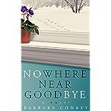 Nowhere Near Goodbye