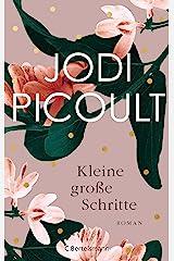 Kleine große Schritte: Roman (German Edition) Kindle Edition