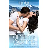 Catching the Doctor (Passion's Price Book 2)