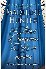 The Most Dangerous Duke in London (Thorndike Press Large Print Romance: Decadent Dukes Society) 図書館