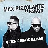 Quien Quiere Bailar (feat. Papayo)