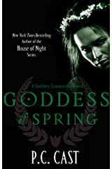 Goddess Of Spring: Number 2 in series (Goddess Summoning) Kindle Edition