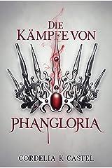 Die Kämpfe von Phangloria (The Princess Trials 1) (German Edition) Kindle Edition