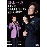 LIVE-SELECTION 2012~2019 [DVD]