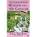 Murder With Ganache (Key West Food Critic Book 4)