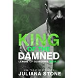 King Of The Damned (League Of Guardians Book 3)