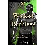 Wicked Ruthless: Elites of Edgewood Prep Book 1