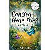 Can You Hear Me?: Hope after loss