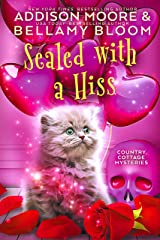 Sealed with a Hiss: Cozy Mystery (Country Cottage Mysteries Book 13) Kindle Edition