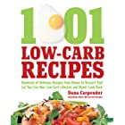 The Best Low Carb Sides and Salads: Hundreds of Delicious Recipes from Dinner to Dessert That Let You Live Your Low-Carb Life
