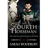 The Fourth Horseman (The Gareth & Gwen Medieval Mysteries Book 3)