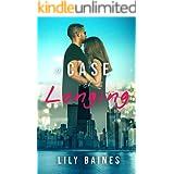 A Case Of Longing: A Romantic Suspense Novel