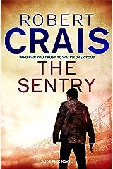 The Sentry: A Joe Pike Novel (Joe Pike series Book 3) Kindle Edition