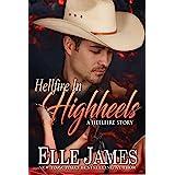 Hellfire in High Heels (Hellfire Series Book 4)