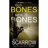 Old Bones New Bones: An Edge-0f-The-Seat British Crime Thriller (DCI BOYD CRIME THRILLERS Book2) (DCI BOYD CRIME SERIES)