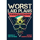 Worst Laid Plans: an Anthology of Vacation Horror