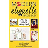 Modern Etiquette Made Easy: A Five-Step Method to Mastering Etiquette
