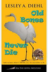 Old Bones Never Die (An Eve Appel Mystery Book 5) Kindle Edition