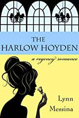 The Harlow Hoyden: A Regency Romance (Love Takes Root Book 1) Kindle Edition
