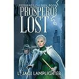 Prospero Lost (Prospero's Children Book 1)