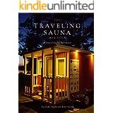 A Year of Sauna Diplomacy: The Traveling Sauna Tour 2017 (English Edition)