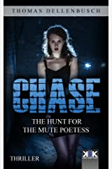 Chase: The Hunt for the Mute Poetess (Chase (EE) Book 1) Kindle Edition