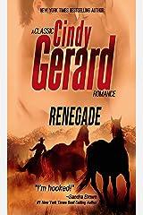 Renegade (A Classic Cindy Gerard Romance) Kindle Edition