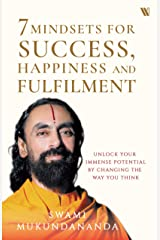 7 Mindsets for Success, Happiness and Fulfilment Kindle Edition
