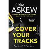 Cover Your Tracks: From the Shortlisted CWA Gold Dagger Author (DI Birch)