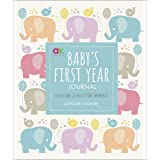 Baby's First Year Journal: A Keepsake of Milestone Moments