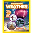Everything Weather: Facts, Photos, and Fun That Will Blow You Away