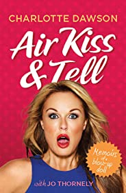Air Kiss and Tell: Memoirs of a blow-up doll