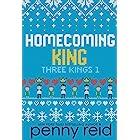 Homecoming King (Three Kings Book 1)
