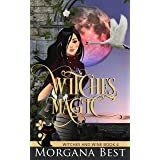 Witches' Magic: Cozy Mystery (Witches and Wine Book 4)