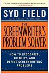 Screenwriter's Problem Solver: How to Recognize, Identify, and Define Screenwriting Problems Paperback