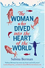 The Woman Who Dived into the Heart of the World Kindle Edition