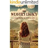 The Weaver's Legacy: A historical epic novel of the Irish in the American West (The O'Neill Trilogy Book 2)