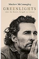Greenlights: oder die Kunst, bergab zu rennen (German Edition) Kindle Edition