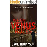 When Venus Rules (Deadly Sins Thrillers Book 1)