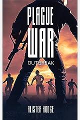Plague War: Outbreak Kindle Edition