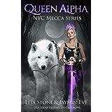 Queen Alpha (NYC Mecca Series Book 2)