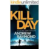 Kill Day (Duncan Grant Book 1)