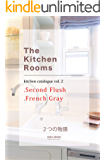 The Kitchen Rooms: オーダーキッチンの物語