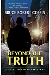 Beyond the Truth: A Detective Byron Mystery Library Binding
