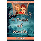 A Twist of Wraith (The Mysteries of Bell & Whitehouse Book 4)