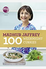 My Kitchen Table: 100 Weeknight Curries Kindle Edition
